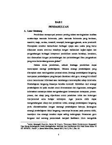 BAB I PENDAHULUAN. 1 Artini, Marungkil Pasaribu, Sarjan M. Husain, Penerapan Model Pembelajaran Kooperatif