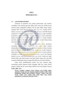 BAB I PENDAHULUAN 1.1. Latar Belakang Penelitian Kotler (2009 ; 215) : Eceran (retailing)