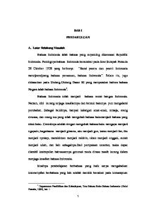 BAB I PENDAHULUAN. 28 Oktober 1928 yang berbunyi: Kami poetra dan poetri Indonesia