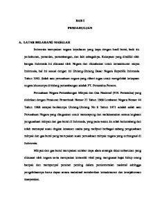 BAB I PENDAHULUAN. bangsa Indonesia ini dikuasai oleh Negara dan diusahakan untuk kemakmuran rakyat