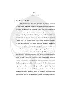 BAB I PENDAHULUAN. hukum dikenal adanya kewenangan uji materiil (judicial review atau
