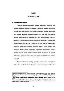 BAB I PENDAHULUAN. Lembaga Peradilan merupakan lambang kekuasaan, 1. Belanda datang ke bumi Nusantara ini. 2