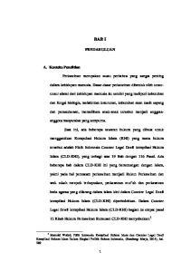 BAB I PENDAHULUAN. masyarakat yang sempurna. tersebut adalah Fikih Indonesia Counter Legal Draft kompilasi Hukum