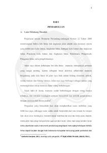BAB I PENDAHULUAN. Penjelasan umum Peraturan Perundang-undangan Nomor 22 Tahun 2009