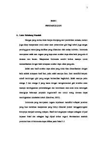 BAB I PENDAHULUAN. penting guna menunjang aktifitas yang dilakukan oleh setiap individu. Indonesia