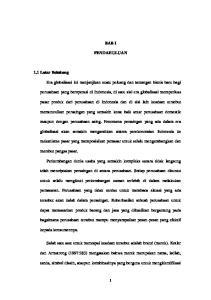 BAB I PENDAHULUAN. perusahaan yang beroperasi di Indonesia, di satu sisi era globalisasi memperluas