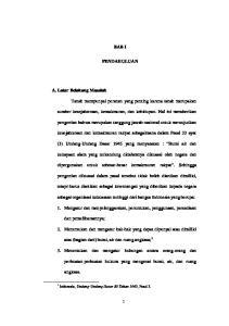 BAB I PENDAHULUAN. sebagai organisasi kekuasaan tertinggi dari bangsa Indonesia yang berupa: atas (bagian dari) bumi, air dan ruang angkasa; 1