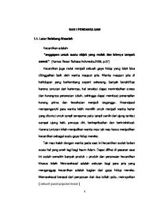 BAB I PENDAHULUAN. serasi. (Kamus Besar Bahasa Indonesia,2008, p.37) ditinggalkan baik oleh wanita maupun pria. Wanita maupun pria di