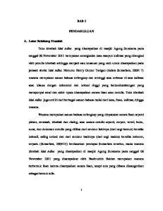 BAB I PENDAHULUAN. Teks khotbah Idul Adha yang disampaikan di masjid Agung Surakarta pada