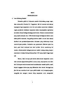 BAB I PENDAHULUAN. tidak terkecuali di Provinsi D.I. Yogyakarta. Hal ini tercermin dari adanya