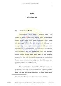 BAB I PENDAHULUAN. Undang-Undang Dasar Republik Indonesia Tahun Negara hukum. Dalam negara hukum (rechsstaat), Negara berada