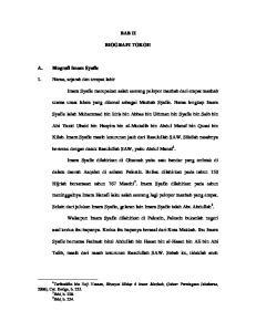 BAB II BIOGRAFI TOKOH. Syafie ialah Muhammad bin Idris bin Abbas bin Uthman bin Syafie bin Saib bin