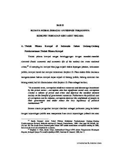 BAB II BUDAYA MORAL SEBAGAI ANTISIPASI TERJADINYA KORUPSI TERHADAP ASET-ASET NEGARA. A. Tindak Pidana Korupsi di Indonesia Dalam Undang-Undang