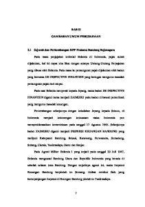 BAB II GAMBARAN UMUM PERUSAHAAN. 2.1 Sejarah dan Perkembangan KPP Pratama Bandung Bojonagara