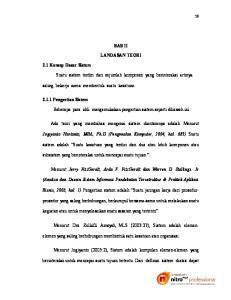 BAB II LANDASAN TEORI. saling bekerja sama membentuk suatu kesatuan. Jogiyanto Hartanto, MBA, Ph.D (Pengenalan Komputer, 2004, hal
