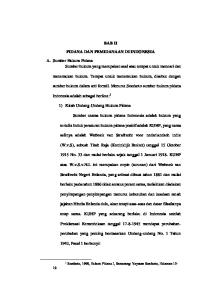 BAB II PIDANA DAN PEMIDANAAN DI INDONESIA. 1) Kitab Undang-Undang Hukum Pidana