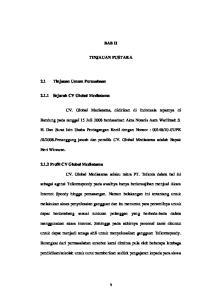 BAB II TINJAUAN PUSTAKA. Bandung pada tanggal 15 Juli 2008 berdasarkan Akta Notaris Aam Warlimah S