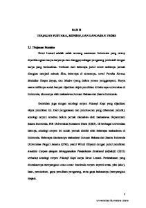 BAB II TINJAUAN PUSTAKA, KONSEP, DAN LANDASAN TEORI. 2.1 Tinjauan Pustaka Dewi Lestari adalah salah seorang sastrawan Indonesia yang cukup