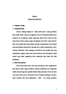 BAB II TINJAUAN PUSTAKA. Menurut Undang-Undang No. 7 tahun 1992 pasal 1 tentang perbankan
