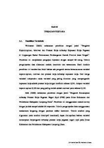 BAB II TINJAUAN PUSTAKA. Widiastuti (2002) melakukan penelitian dengan judul Pengaruh