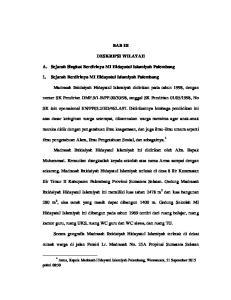 BAB III DESKRIPSI WILAYAH. A. Sejarah Singkat Berdirinya MI Hidayatul Islamiyah Palembang. 1. Sejarah Berdirinya MI Hidayatul Islamiyah Palembang
