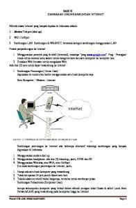 BAB III GAMBARAN UMUM SAMBUNGAN INTERNET. 3. Sambungan LAN. Sambungan di WARNET, termasuk kategori sambungan menggunakan LAN