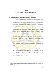 BAB III HASIL PENELITIAN DAN PEMBAHASAN. A. Gambaran Umum Dinas Kesehatan Kota Semarang
