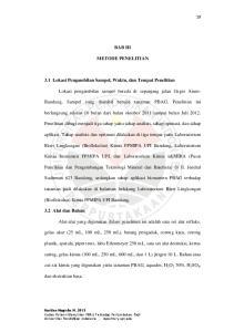 BAB III METODE PENELITIAN. 3.1 Lokasi Pengambilan Sampel, Waktu, dan Tempat Penelitian