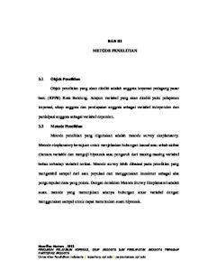 BAB III METODE PENELITIAN. baru (KPPB) Kota Bandung. Adapun variabel yang akan diteliti yaitu pelayanan