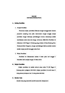 BAB III METODE PENELITIAN. keterbatasan waktu dana dan tenaga (Arikunto, 2006:104). Penelitian ini