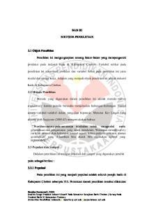 BAB III METODE PENELITIAN. produksi pada industri batik di Kabupaten Cirebon. Variabel terikat pada