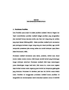 BAB III METODOLOGI PENELITIAN. data deskripstif berupa kata-kata tertulis, atau lisan dari orang-orang dan perilaku