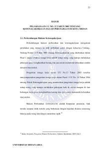 BAB III PELAKSANAAN UU NO. 13 TAHUN 2003 TENTANG KETENAGAKERJAAN DALAM PERUSAHAAN DI KOTA MEDAN