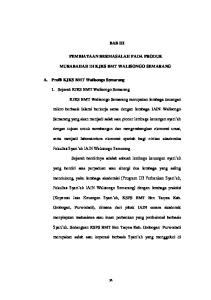 BAB III PEMBIAYAAN BERMASALAH PADA PRODUK MURABAHAH DI KJKS BMT WALISONGO SEMARANG. 1. Sejarah KJKS BMT Walisongo Semarang