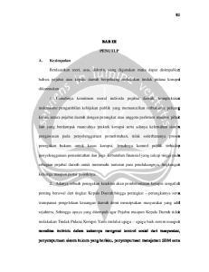 BAB III PENUTUP. bahwa pejabat atau kepala daerah berpeluang melakukan tindak pidana korupsi