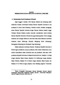 BAB III PROSES PENDUDUKAN BELANDA DI KENDAL ( ) Sejak tanggal 5 Oktober 1945 Pasukan Belanda dari Semarang selalu