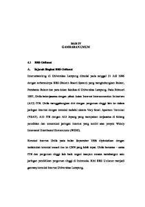 BAB IV GAMBARAN UMUM. Internetworking di Universitas Lampung dimulai pada tanggal 31 Juli 1996
