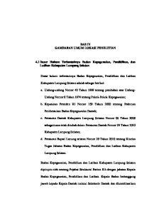 BAB IV GAMBARAN UMUM LOKASI PENELITIAN. 4.1 Dasar Hukum Terbentuknya Badan Kepegawaian, Pendidikan, dan Latihan Kabupaten Lampung Selatan