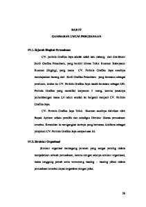 BAB IV GAMBARAN UMUM PERUSAHAAN. Sunli Grafika Pekanbaru, yang berdiri dikota Teluk Kuantan Kabupaten