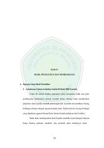 BAB IV HASIL PENELITIAN DAN PEMBAHASAN. 1. Gambaran Umum terhadap Gadai ib Bank BRI Syariah