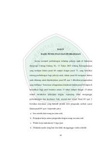 BAB IV HASIL PENELITIAN DAN PEMBAHASAN. Secara normatif perlindungan terhadap pekerja anak di Indonesia