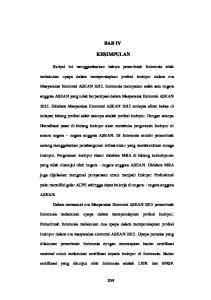 BAB IV KESIMPULAN. Skripsi ini menggambarkan bahwa pemerintah Indonesia telah. melakukan upaya dalam mempersiapkan profesi insinyur dalam era