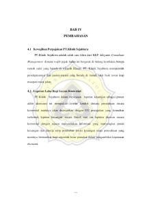 BAB IV PEMBAHASAN. 4.1 Kewajiban Perpajakan PT.Klinik Sejahtera PT.Klinik Sejahtera adalah salah satu klien dari KKP Adiyanto Consultant