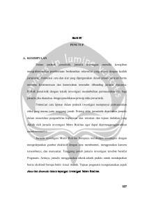 BAB IV PENUTUP A. KESIMPULAN. Dalam praktek jurnalistik, jurnalis investigasi memilki kewajiban