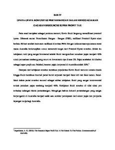 BAB IV UPAYA-UPAYA KOMUNITAS PERTAMBANGAN DALAM MENGGAGALKAN GAGASAN RESOURCES SUPER PROFIT TAX