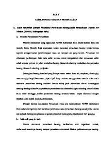 BAB V HASIL PENELITIAN DAN PEMBAHASAN. A. Hasil Penelitian (Sistem Akuntansi Persediaan Barang pada Perusahaan Daerah Air Minum (PDAM) Kabupaten Belu)