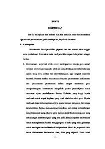 BAB VI KESIMPULAN. tiga sub bab pokok bahasa, yaitu kesimpulan, Implikasi dan saran