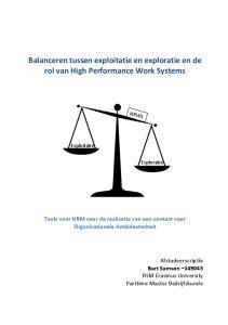 Balanceren tussen exploitatie en exploratie en de rol van High Performance Work Systems