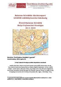 Balaton-felvidéki Akciócsoport LEADER vidékfejlesztési közösség. Éltető Balaton-felvidék Helyi Fejlesztési Stratégia
