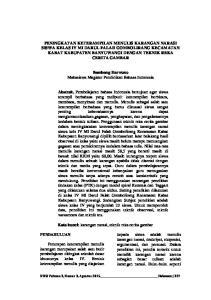Bambang Harwono Mahasiswa Magister Pendidikan Bahasa Indonesia. Kata kunci: karangan narasi, teknik reka cerita gambar